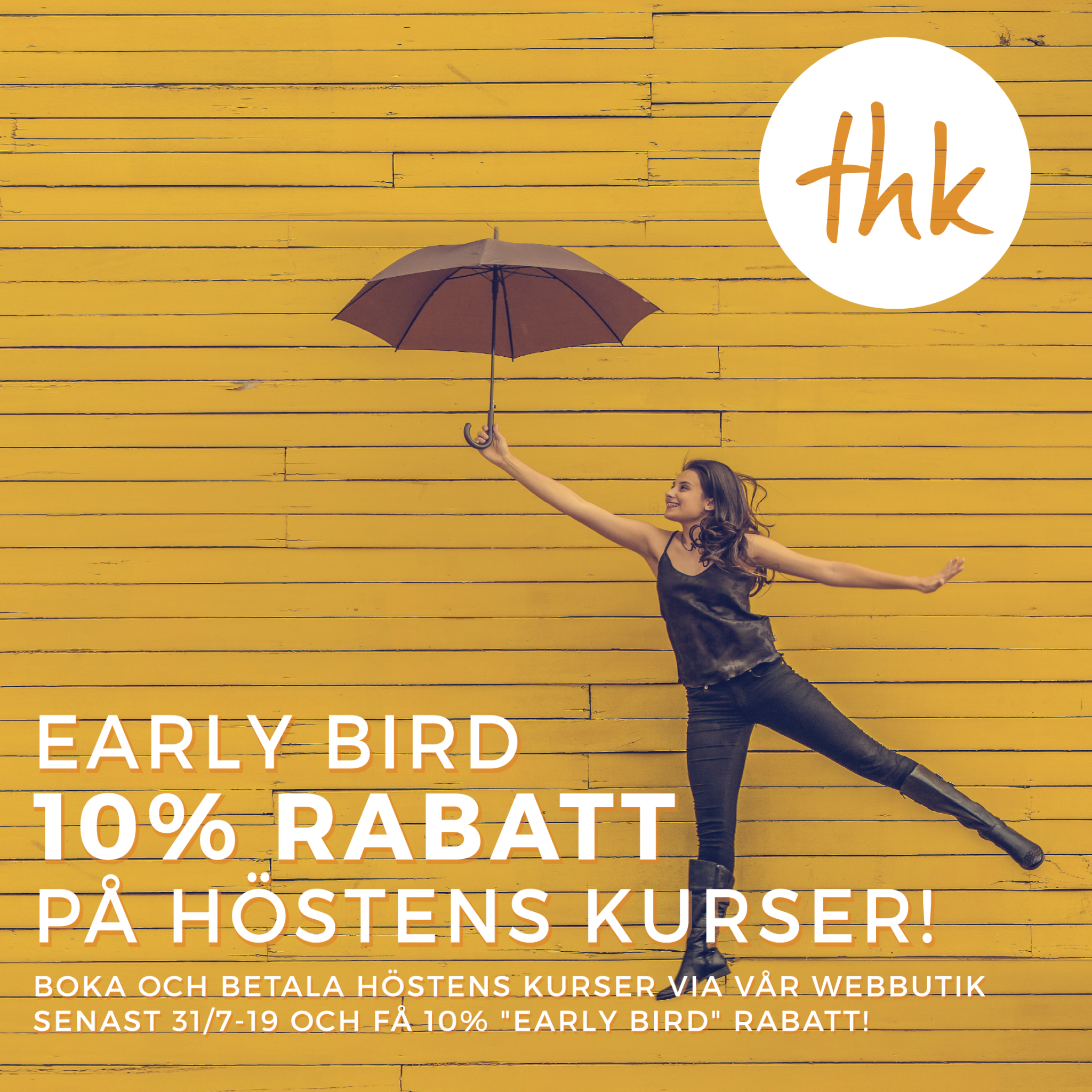 "10% ""early bird"" rabatt på höstens kurser!"